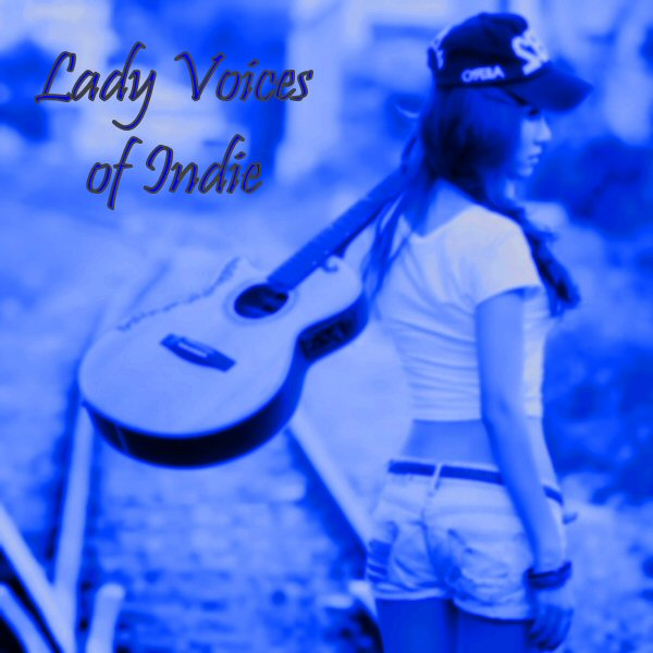 Lady Voices of Indie