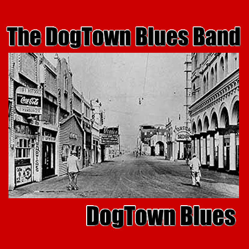 http://indiemusicpeople.com/Uploads/The_DogTown_Blues_Band_-_dogtownbluesbluesmatters.jpg