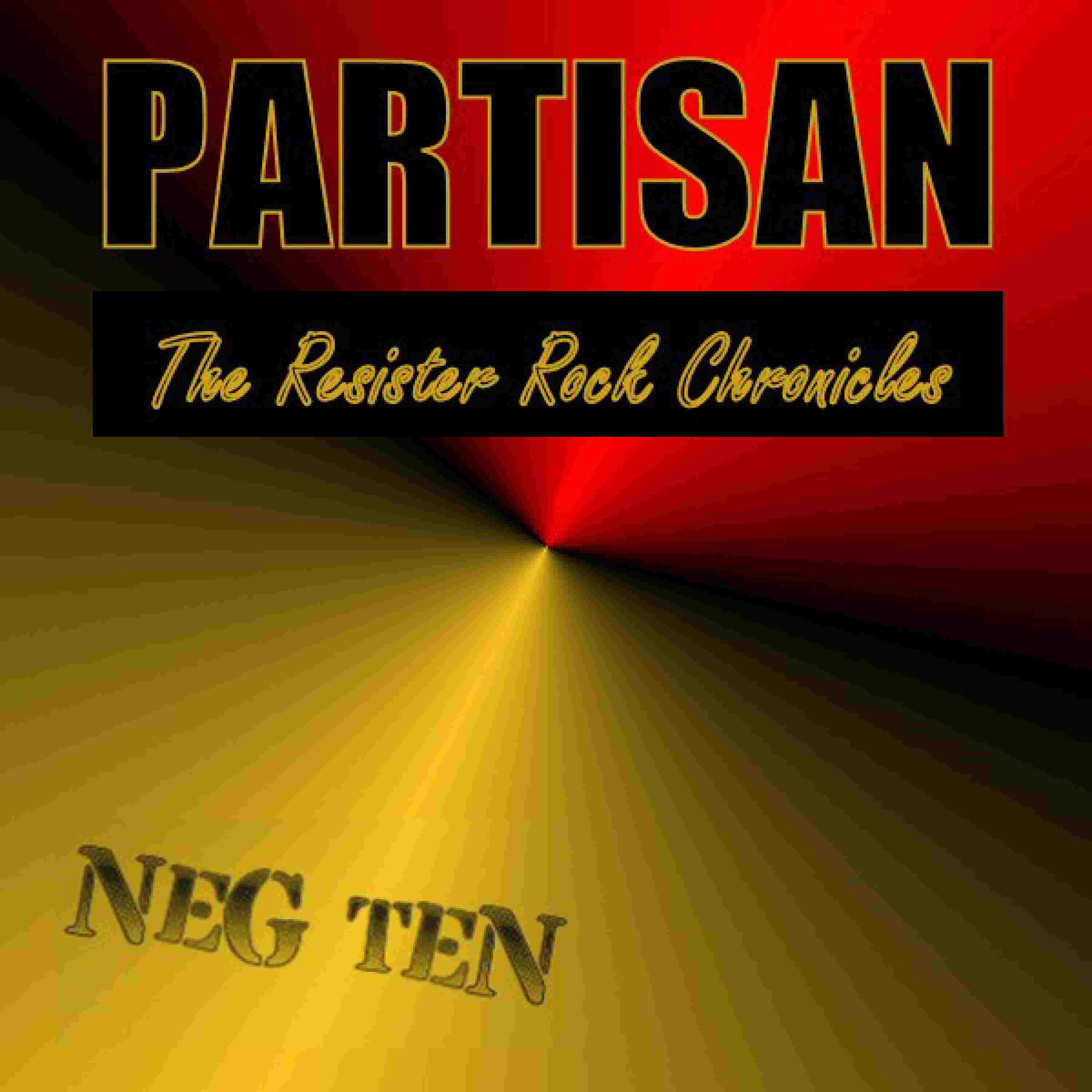 PARTISAN - The Resister Rock Chronicles
