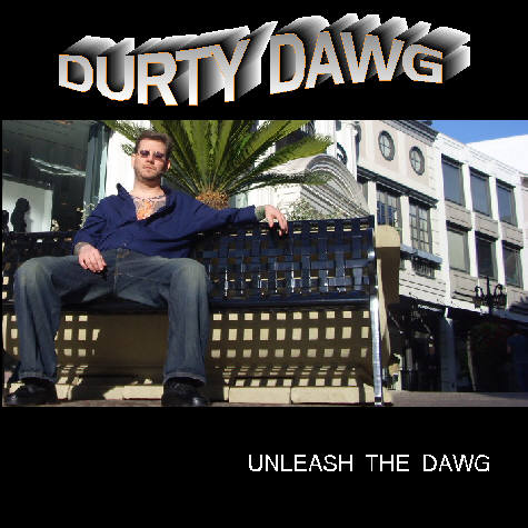 http://indiemusicpeople.com/uploads2/DurtyDawg_-_DURTY_DAWG_CD_COER_CD_SIZE.jpg