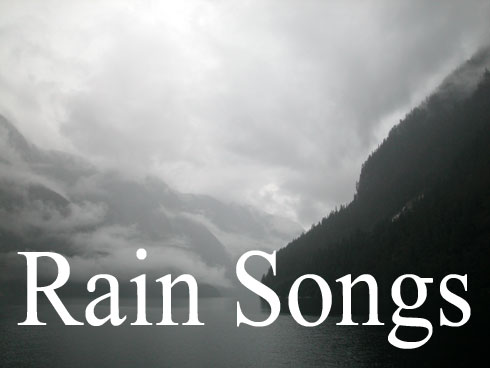 Songs with RAIN in the Title