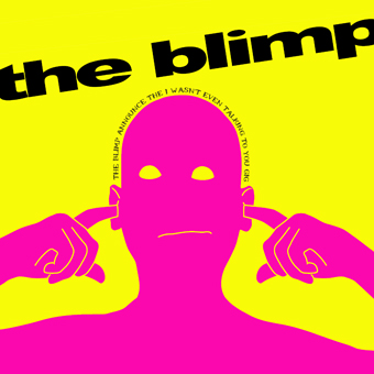 http://indiemusicpeople.com/uploads2/the_blimp_-_notalk.jpg